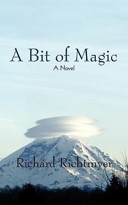 A Bit of Magic Richard Richtmyer