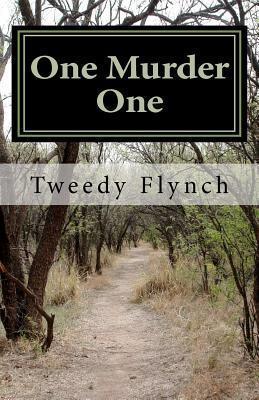One Murder One Tweedy Flynch