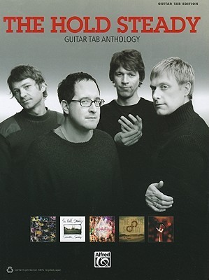The Hold Steady: Guitar Tab Anthology Hold Steady