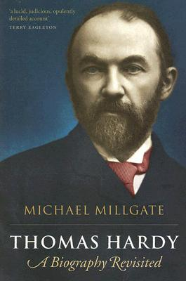 Thomas Hardy: His Career as a Novelist  by  Michael Millgate