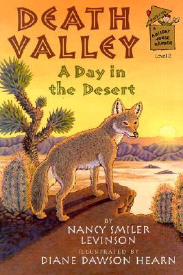 Death Valley: A Day in the Desert  by  Nancy Smiler Levinson