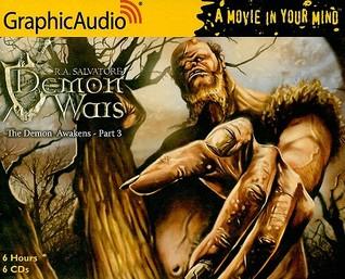 The Demon Awakens (3 of 3) (The DemonWars Saga #1)  by  R.A. Salvatore