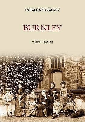 Burnley  by  Mike Townend