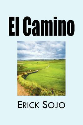 El Camino  by  Erick Sojo Mar N.