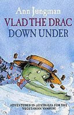 Vlad The Drac Down Under  by  Ann Jungman