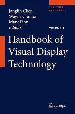 Handbook of Visual Display Technology  by  Janglin Chen
