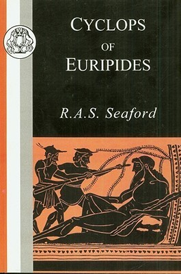 Cyclops of Euripides  by  R.A.S. Seaford