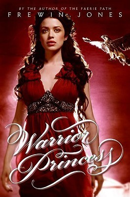 Warrior Princess (Warrior Princess #1)  by  Allan Frewin Jones