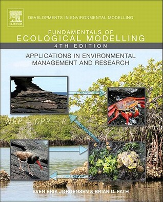 Fundamentals of Ecological Modelling: Applications in Environmental Management and Research Sven Erik Jørgensen