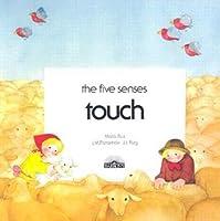 Touch {The Five Senses)  by  José María Parramón