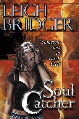 Soul Catcher (The Outsider #1) Leigh Bridger