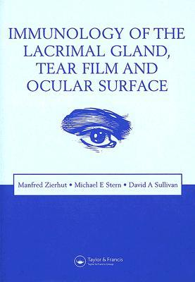 Immunology of the Lacrimal Gland, Tear Film and Ocular Surface Manfred Zierhut