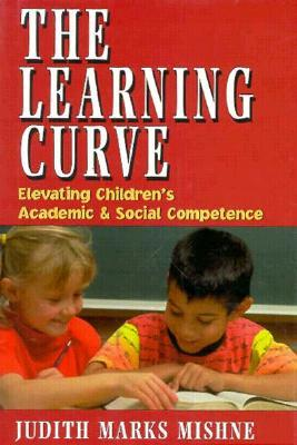 Learning Curve  by  Judith Marks Mishne