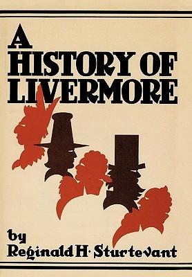 A History of Livermore Maine H. Sturtevant Reginald H. Sturtevant