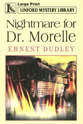 Nightmare for Dr. Morelle  by  Ernest Dudley