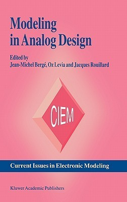 Modeling in Analog Design Jean-Michel Berge