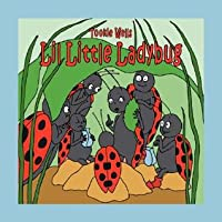 Lil Little Ladybug  by  Tookie Wells