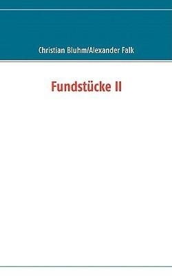 Fundstcke II  by  Christian Bluhm