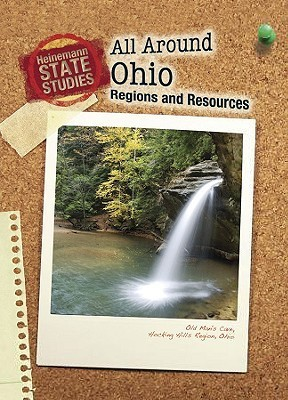All Around Ohio: Regions and Resources  by  Marcia Schonberg
