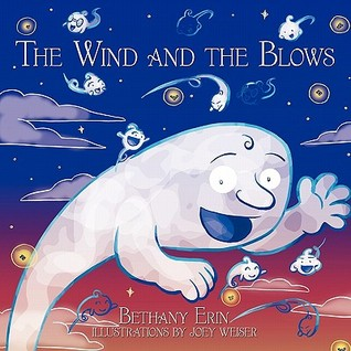 The Wind and the Blows  by  Bethany Erin