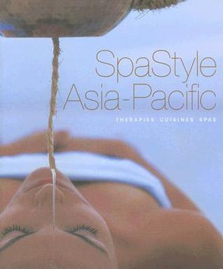 Spa Style Asia-Pacific  by  Ginger Lee