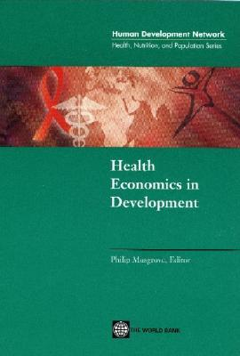 Health Economics in Development Philip Musgrove