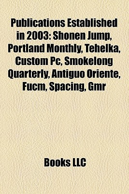 Publications Established in 2003: Shonen Jump Books LLC