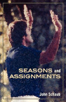 Seasons and Assignments J T Schaub