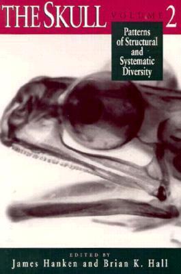 The Skull, Volume 3: Functional and Evolutionary Mechanisms  by  James Hanken