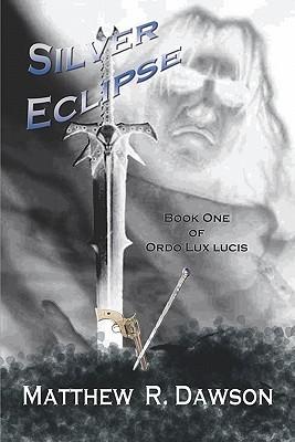 Silver Eclipse Matthew R. Dawson