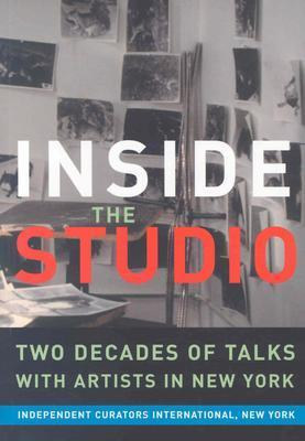 Inside the Studio: Two Decades of Talks with Artists in New York Janine Antoni