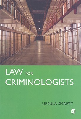 Law for Criminologists: A Practical Guide  by  Ursula Smartt