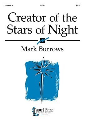 Creator of the Stars of Night  by  Mark Burrows