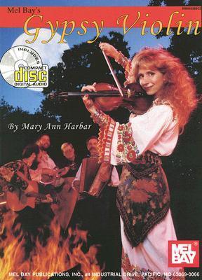Mel Bays Gypsy Violin Mary Ann Harbar