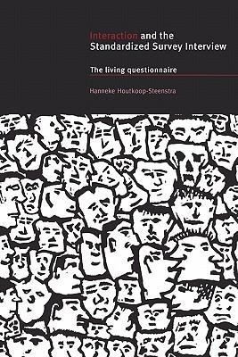 Interact Standard Survey Interview: The Living Questionnaire  by  Hanneke Houtkoop-Steenstra
