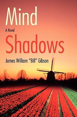 Mind Shadows James William Gibson