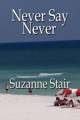 Never Say Never Suzanne Stair
