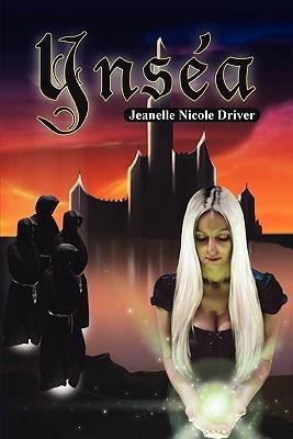 Ynsea  by  Jeanelle Nicole Driver