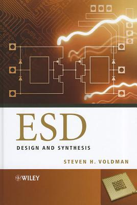 ESD Design and Synthesis Steven H. Voldman
