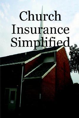 Church Insurance Simplified Peter Petroski