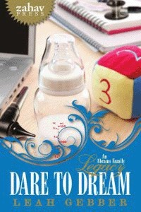 Dare to Dream (Abrams Family Legacy, #2) Leah Gebber