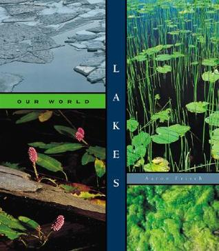 Lakes  by  Aaron Frisch
