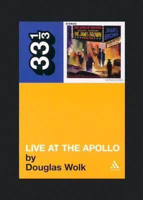 Live at the Apollo Douglas Wolk