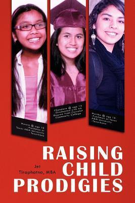 Raising Child Prodigies  by  Jet Tiraphatna