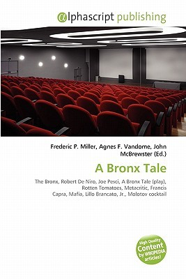 A Bronx Tale  by  Frederic P.  Miller