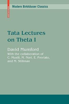 Tata Lectures on Theta I David Mumford