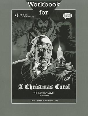 A Christmas Carol Workbook: The Graphic Novel Classical Comics