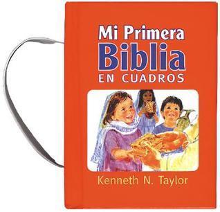Mi Primera Biblia Bolsillo  by  Kenneth N. Taylor