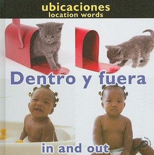 Dentro y Fuera/In And Out  by  Luana K. Mitten