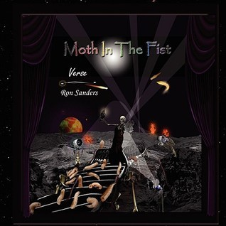 Moth in the Fist  by  Ron Sanders
